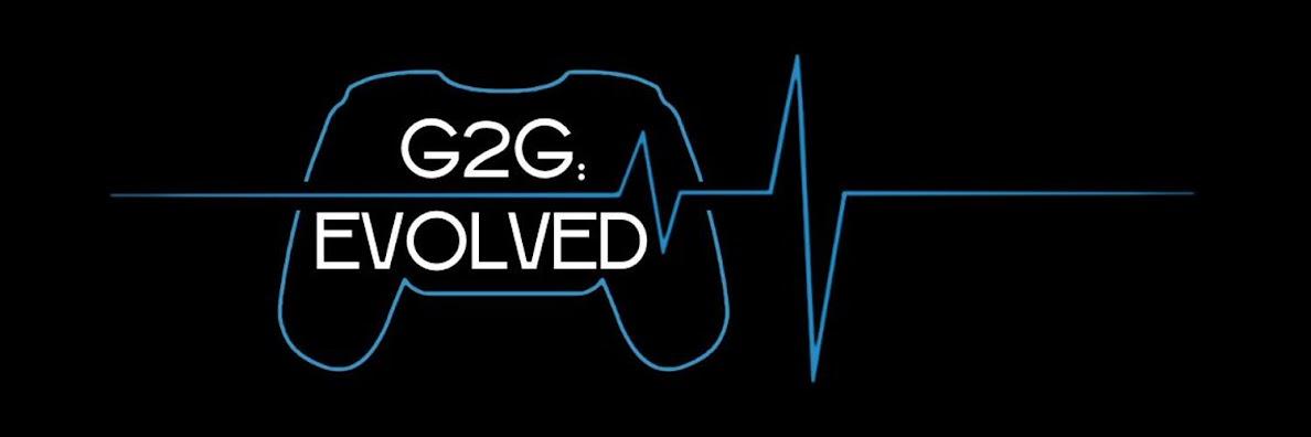 G2G:EVOLVED
