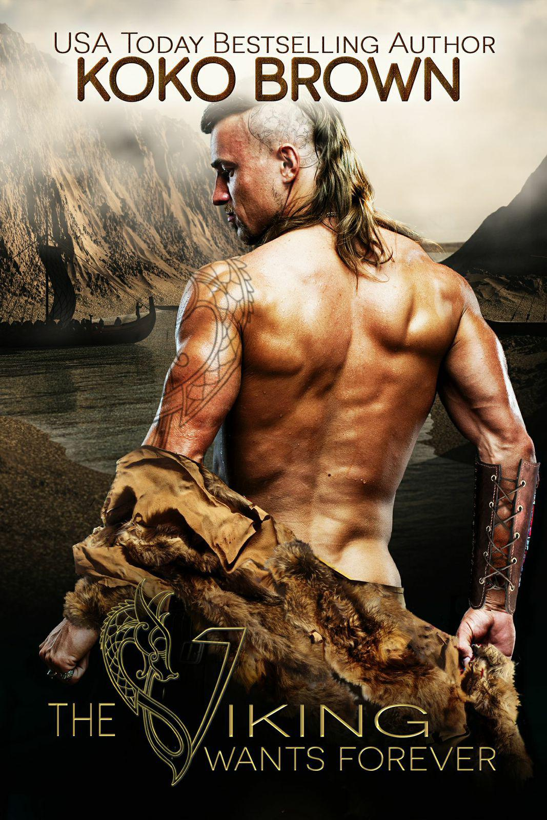 Top Ten Reasons To Love A Viking By Koko Brown Author Of The Viking Wants Forever