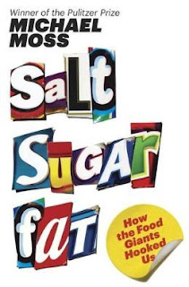 Michael Moss, Salt Sugar Fat