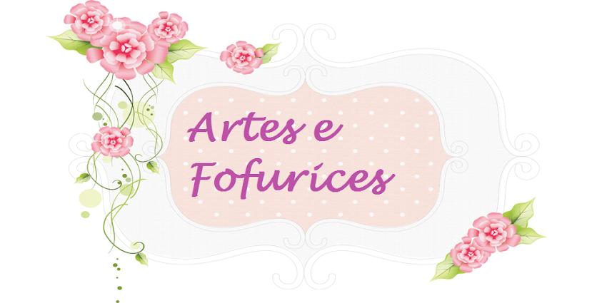 ARTES E FOFURICES