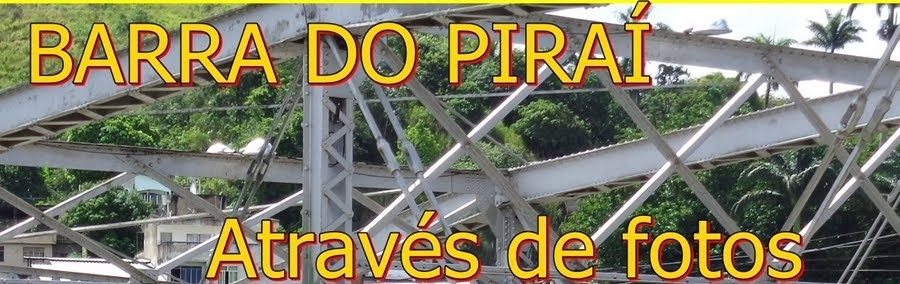 Barra do Piraí Através de Fotos