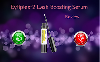Eyliplex-2 Lash Boosting Serum - Review