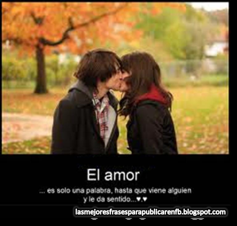 Frases De Amor: El Amor Es Solo Una Palabra Hasta Que