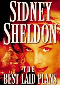 Cover of The Best Laid Plans, a novel by Sidney Sheldon