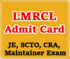 lmrcl-admit-card-2016-www-lmrcl-com-je-scto-maintainer-hall-ticket