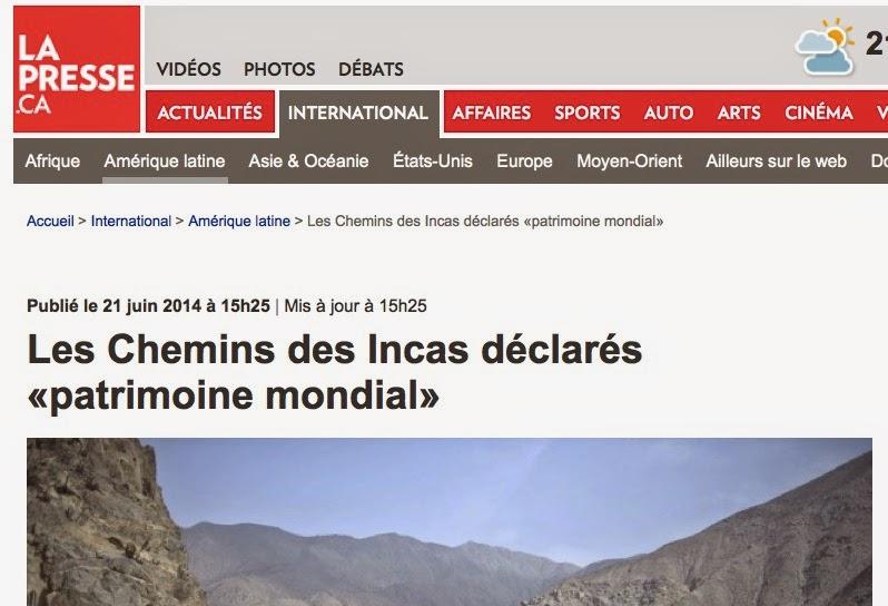 http://www.lapresse.ca/international/amerique-latine/201406/21/01-4777915-les-chemins-des-incas-declares-patrimoine-mondial.php
