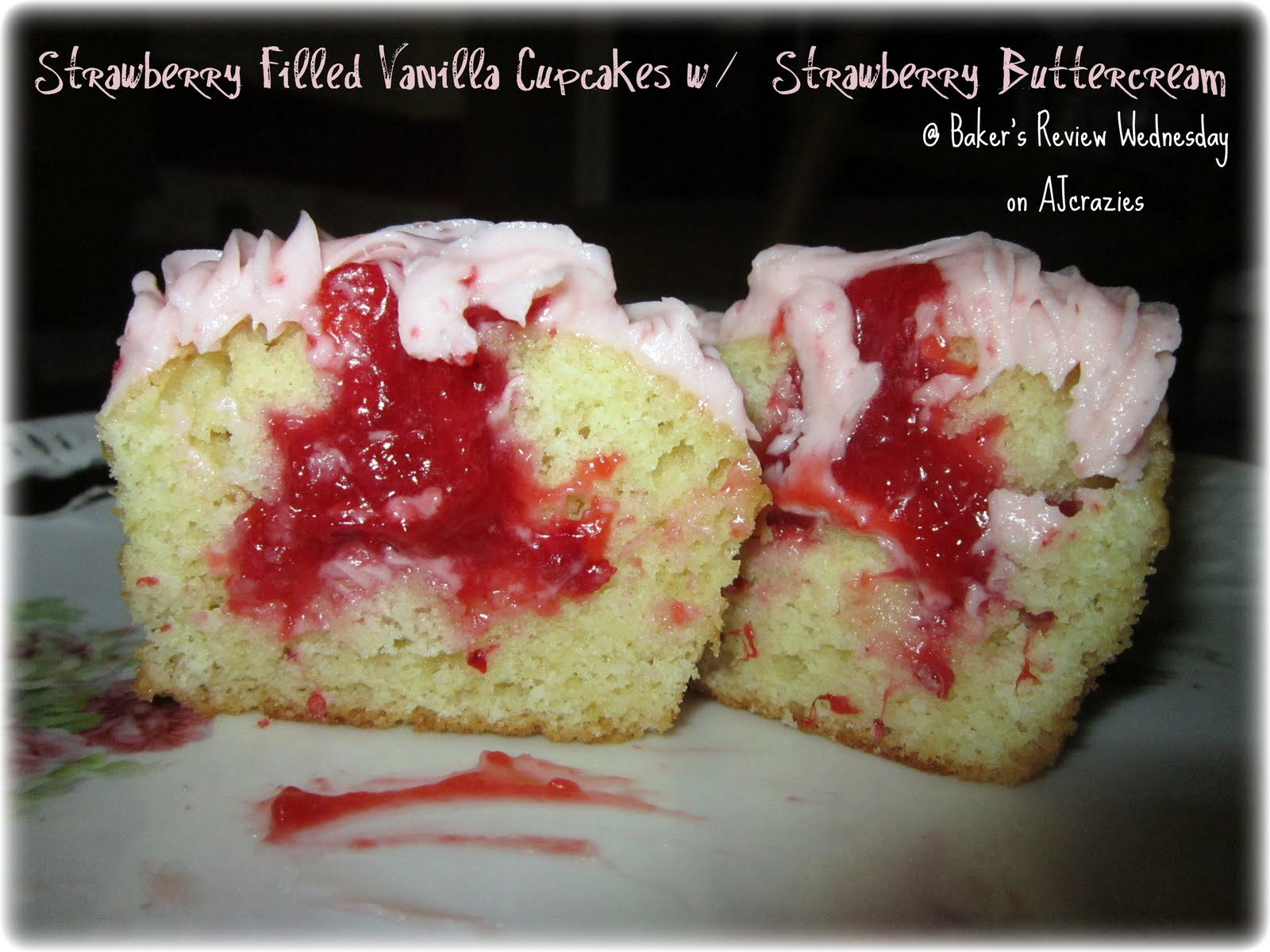 14: Strawberry Filled Vanilla Cupcakes w/ Strawberry Buttercream
