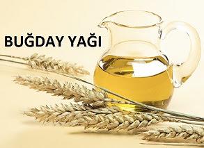 buğday yağı, buğday yağının faydaları, buğday yağının yararları