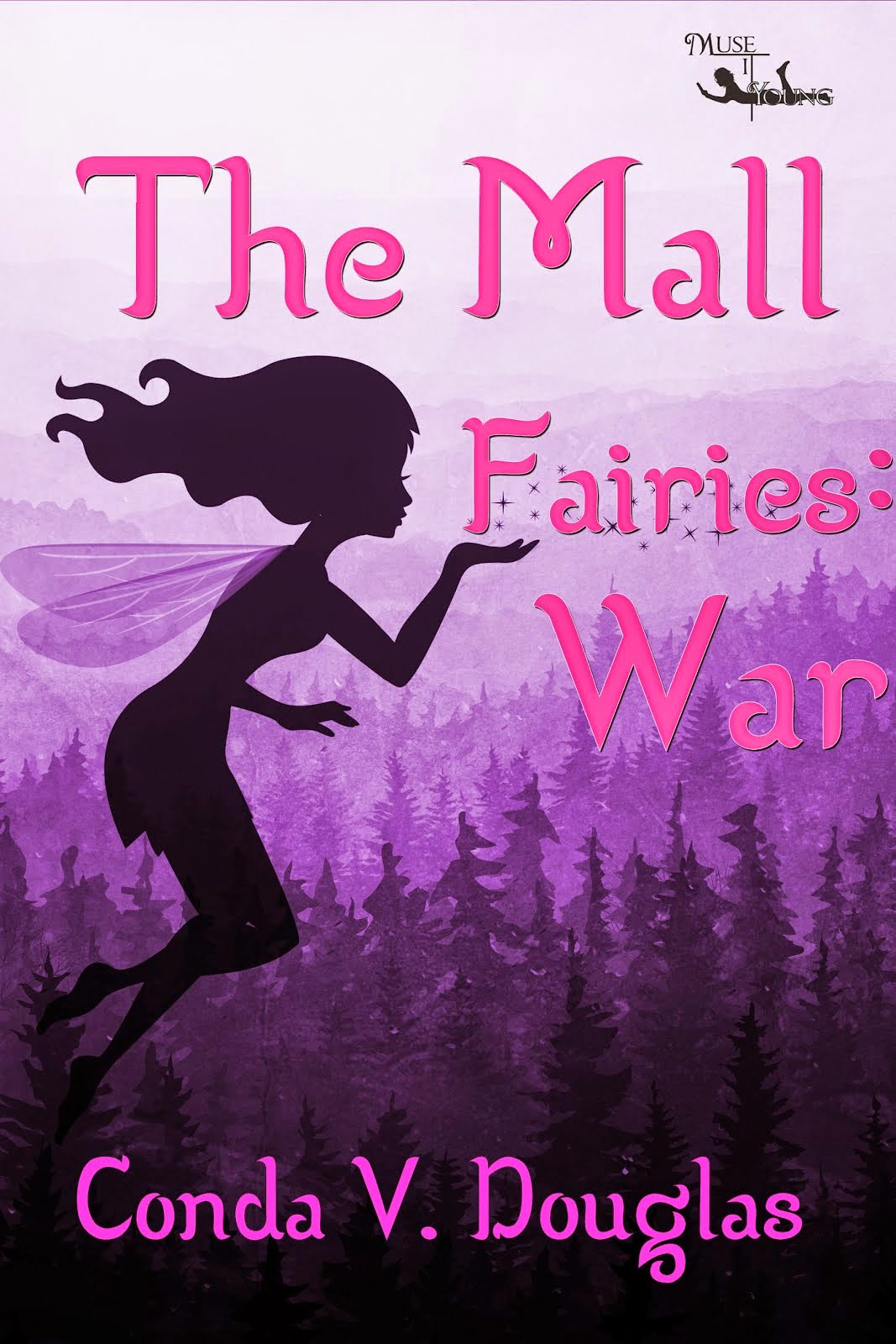 The Mall Fairies: War