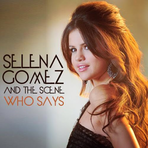 who says selena gomez logo. selena gomez who says cover.