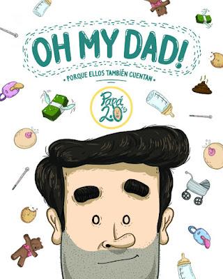 LIBRO - Oh my dad!  Porque ellos también cuentan  Papá 2.0's (Lunwerg - 23 Febrero 2016)  HUMOR | Edición papel & digital ebook kindle  Comprar en Amazon España