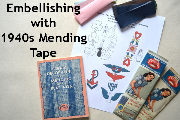 Flashback Summer: No-Sew Embellishing with 1940s Mending Tape