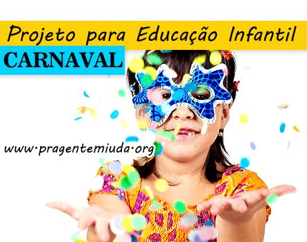Projeto Carnaval para educação infantil