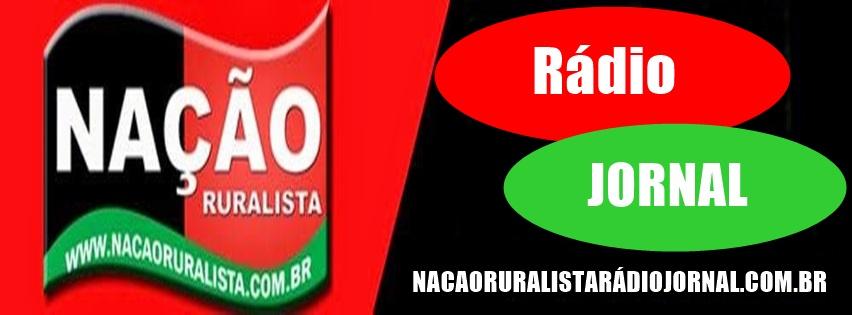 WWW.NAÇÃORURALISTARADIOJORNAL.COM.BR
