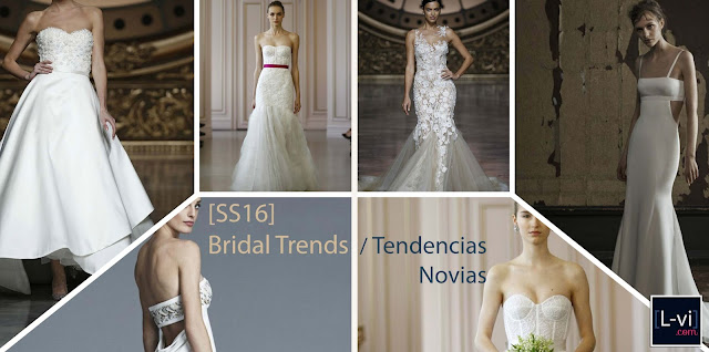 [SS16] Bridal Trends / Tendencias Novias