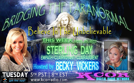 JOIN ME ON BRIDGING THE PARANORMAL APRIL 25TH, 2017
