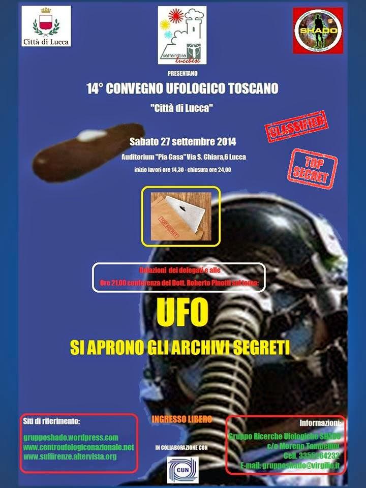 UFO: SI APRONO GLI ARCHIVI SEGRETI - LUCCA 27 SETTEMBRE 2014