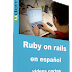 (Udemy) Ruby on rails en español vídeos cortos y simples