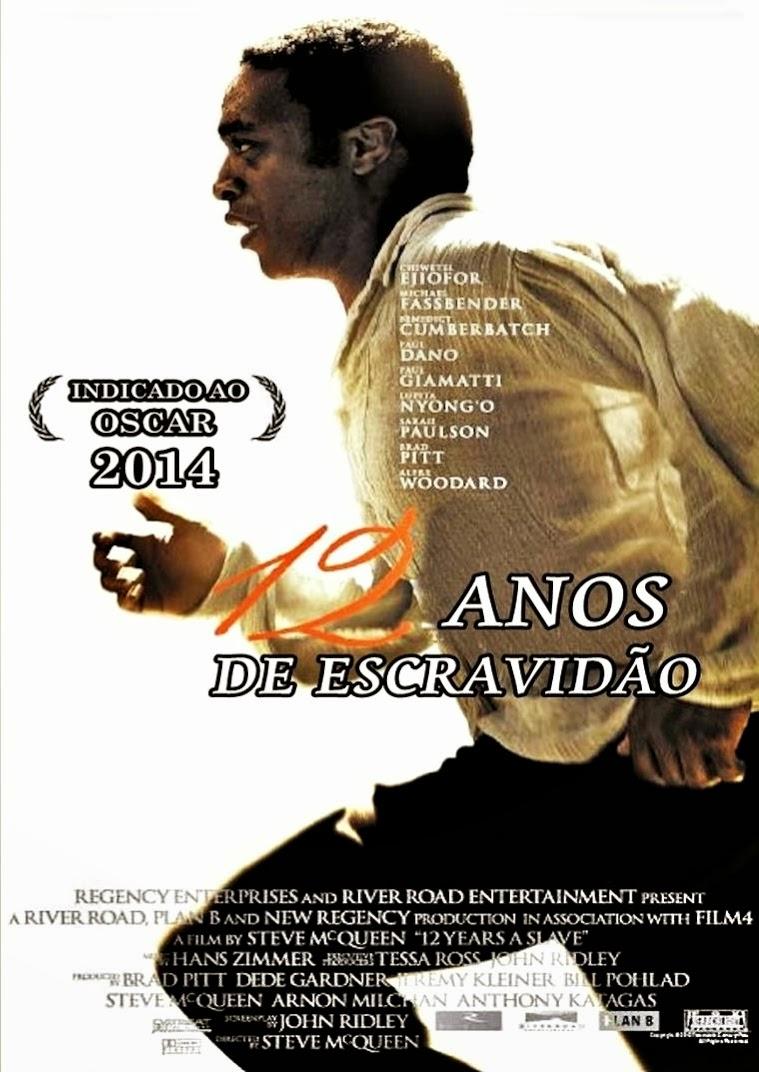 12 Anos de Escravidão – Legendado (2013)