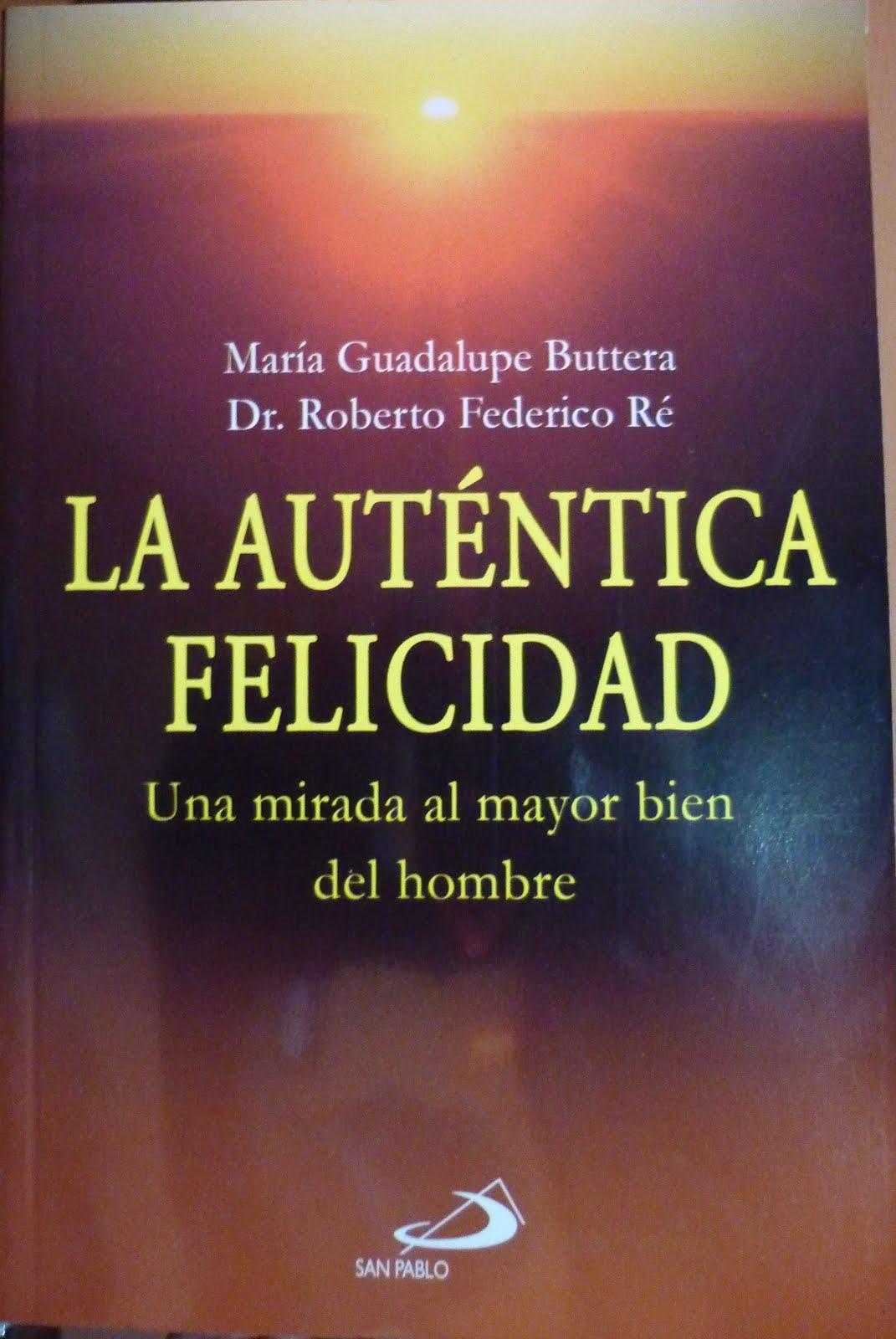 """Libro """"La Auténtica Felicidad"""""""