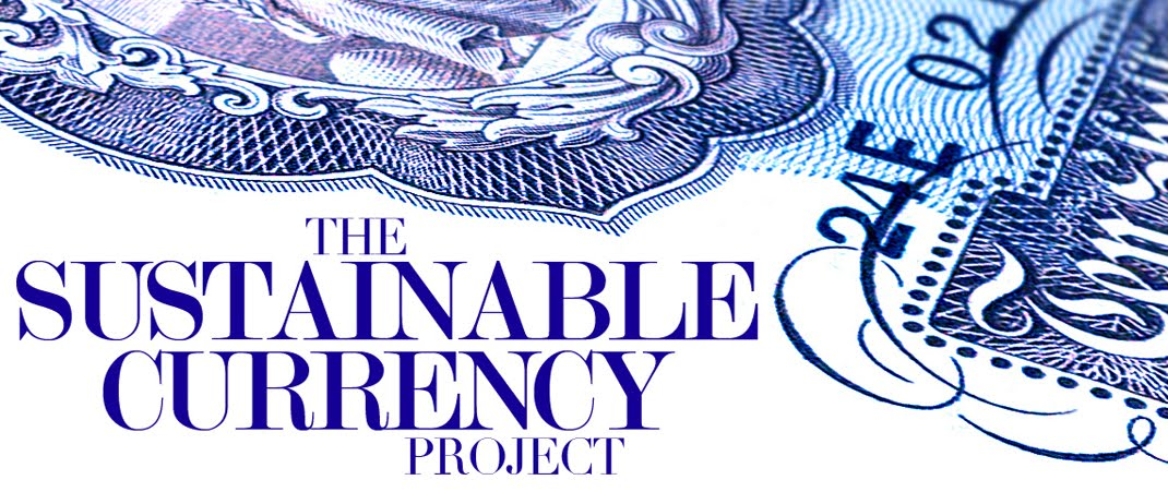 THE SUSTAINABLE CURRENCY PROJECT