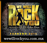 WE WILL ROCK YOU en Mexico - ¡Febrero 2014!