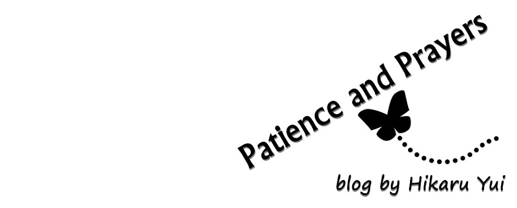 Patience and Prayers
