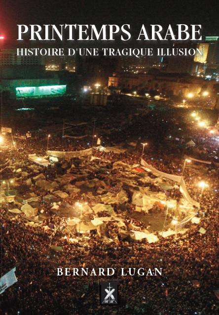 Le blog officiel de Bernard Lugan: Printemps arabe