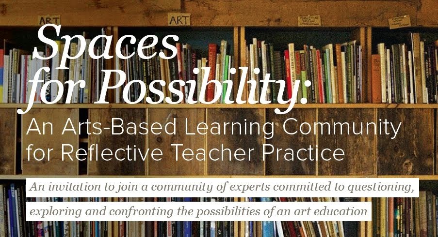 Spaces for Possibility: A Socially engaged arts-based practice for reflective teacher practice