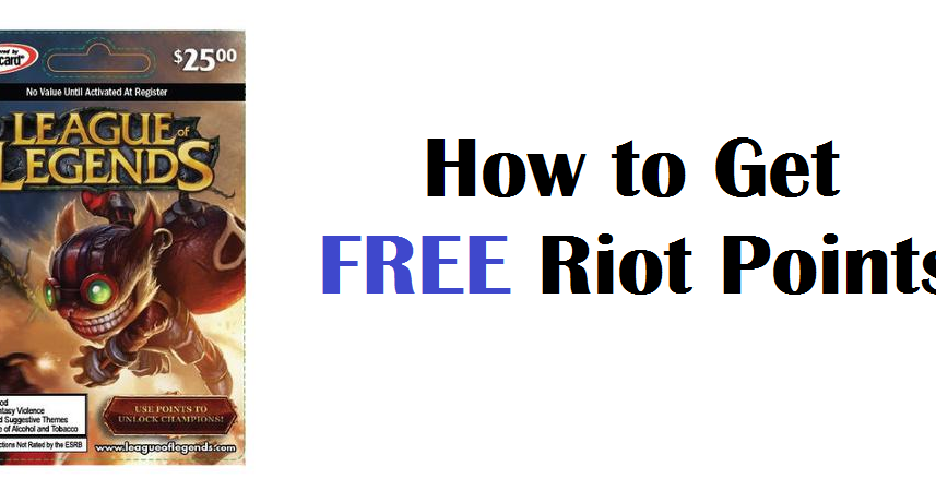 League of Legends Game Tactics: How to Get FREE Riot ...
