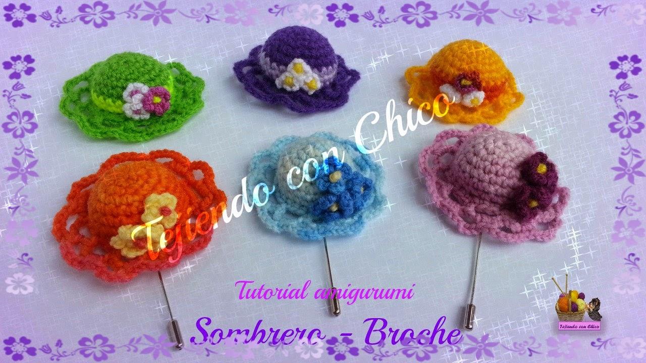 Amigurumis Tejiendo con Chico: Sombrero (broche)