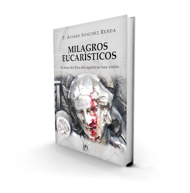 """Portada del libro del P. Álvaro: """"Milagros eucarísticos"""""""