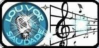 RADIO LOUVOR E SAUDADE