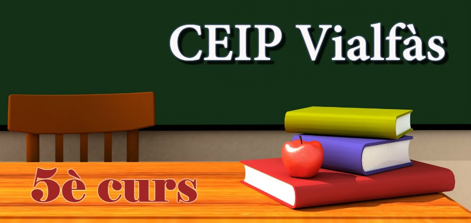 CEIP VIALFÀS - 5è curs PRIMÀRIA 2017/2018