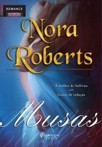 "Capa do livro ""Musas"", de Nora Roberts."
