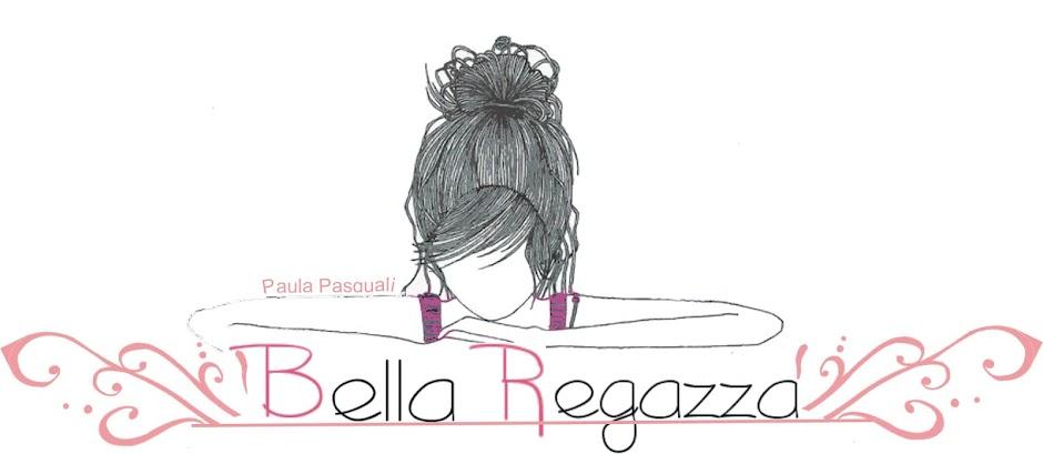 Bella Regazza