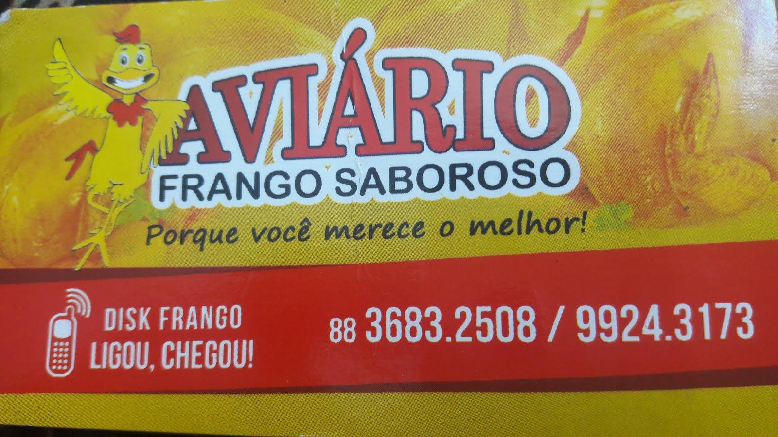 AVIÁRIO  FRANGO SABOROSO EM IPU PORQUE VOCÊ MERECE O MELHOR.