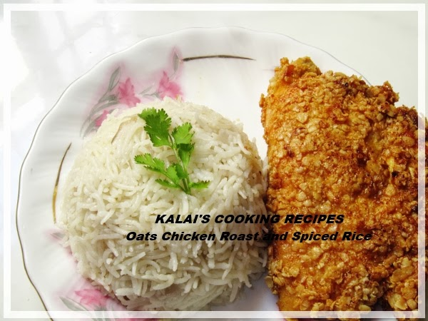 Hot and Crispy Oats Chicken Roast and Simple Spiced Basmathi Rice