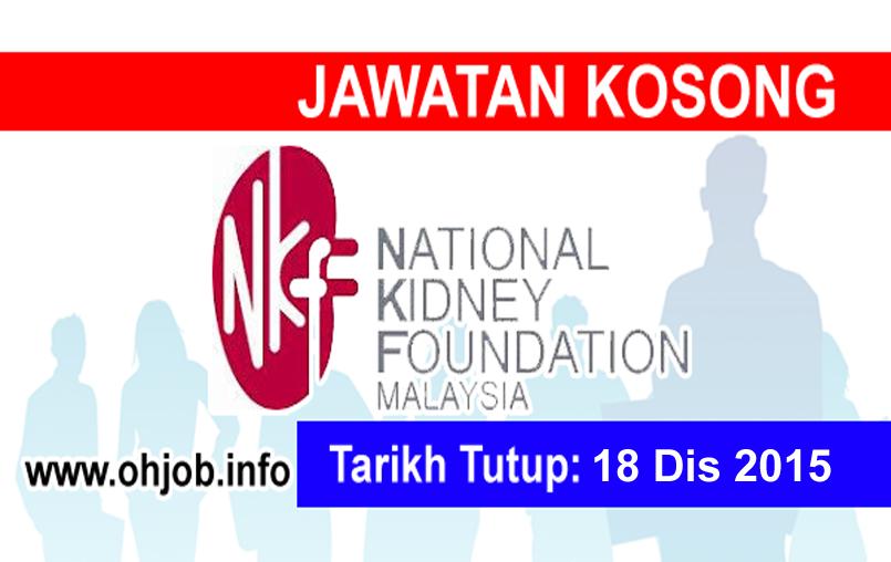 Jawatan Kerja Kosong Yayasan Buah Pinggang Kebangsaan Malaysia (NKF) logo www.ohjob.info disember 2015