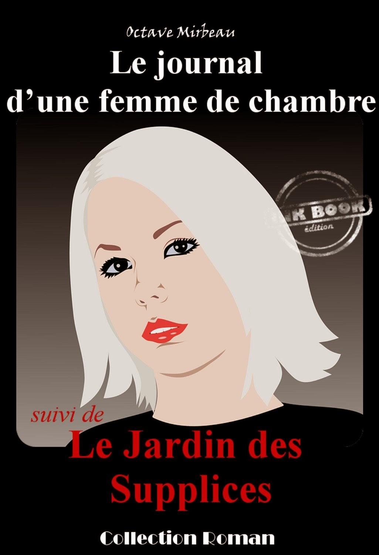 """""""Le Journal d'une femme de chambre"""" et """"Le Jardin des supplices"""", Ink book, avril 2015"""