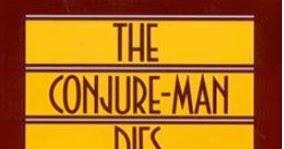 the conjure man dies summary