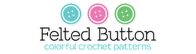 Felted Button - Colorful Crochet Patterns