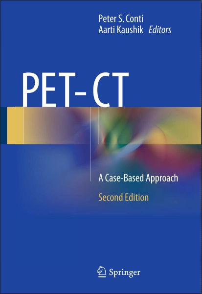 PET-CT-A Case-Based Approach, 2e (Jan 20, 2016)