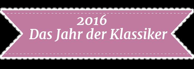 2016 - Das Jahr der Klassiker