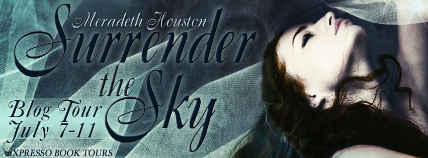 http://xpressobooktours.com/2014/05/05/tour-sign-up-surrender-the-sky-by-meradeth-houston/