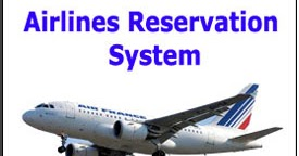 03 Airlines Reservation System Academic Projects