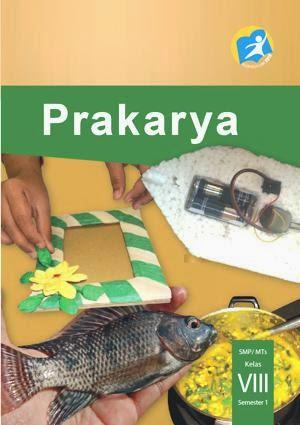 http://bse.mahoni.com/data/2013/kelas_8smp/siswa/Kelas_08_SMP_Prakarya_Siswa.pdf