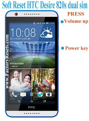 Soft Reset HTC Desire 820s dual sim