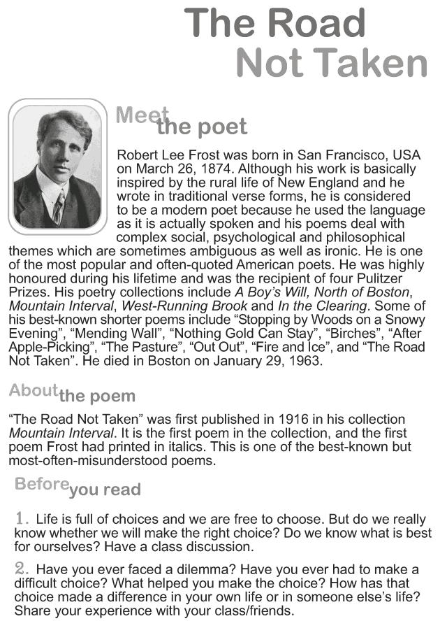 various interpretations of robert frosts poem the road not taken Interpretations of robert frost's poem they differ in their interpretations of the poem's ending and what they robert frost's poem, the road not taken.