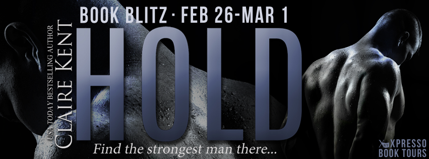 #BookBlitz: Hold by Claire Kent